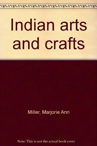 9780840280060: Indian arts and crafts