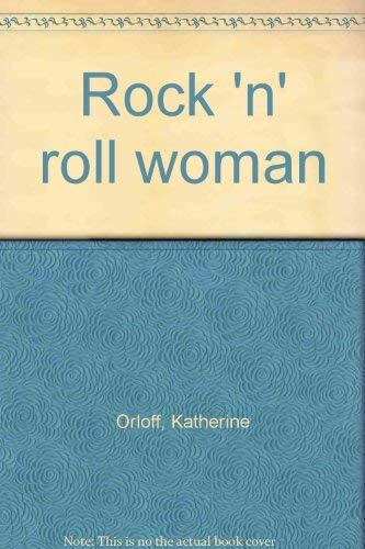9780840280770: Rock 'n' roll woman