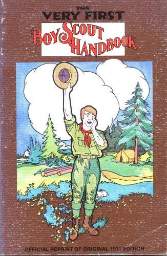 The Very First Boy Scout Handbook (Official: Boy Scouts of