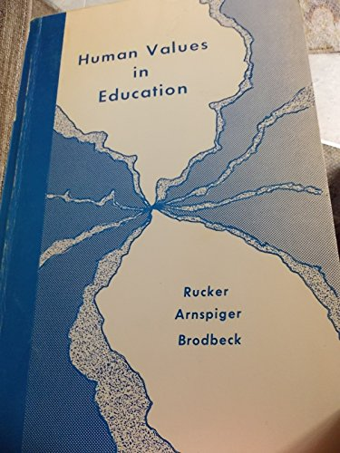 Human values in education: Rucker, W. Ray