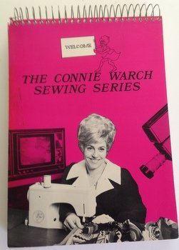 The Connie Warch sewing series: Warch, Constance Joyce