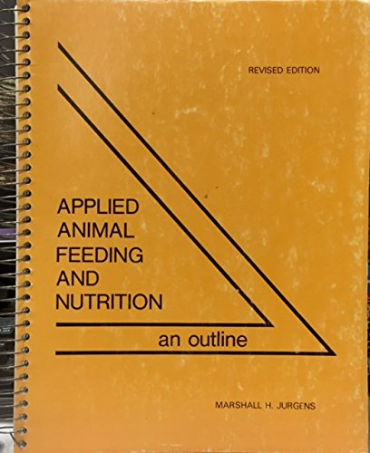 Applied Animal Feeding and Nutrition: Jurgens, Marshall H.