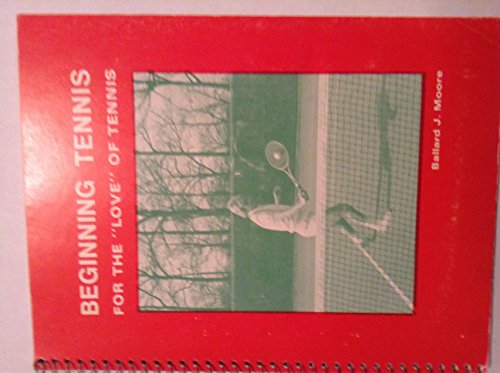 9780840311771: Beginning tennis: For the