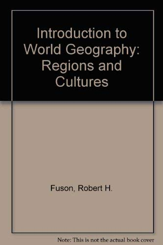 9780840314130: Introduction to World Geography: Regions and Cultures