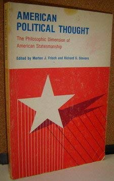 9780840315861: American political thought: The philosophic dimension of American statesmanship