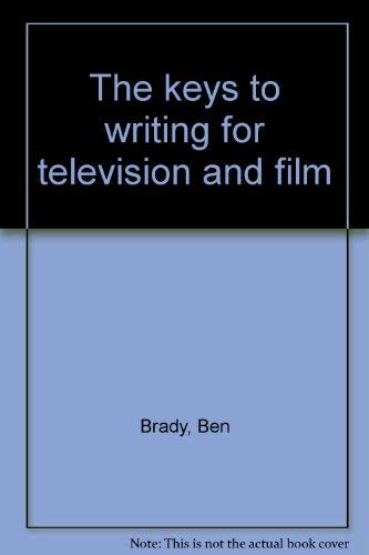 9780840318350: The keys to writing for television and film