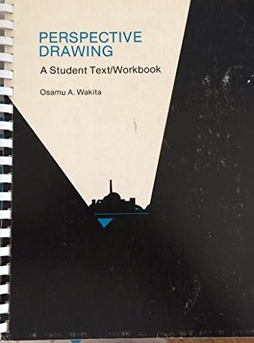 9780840319241: Perspective Drawing a Student Text Workbook