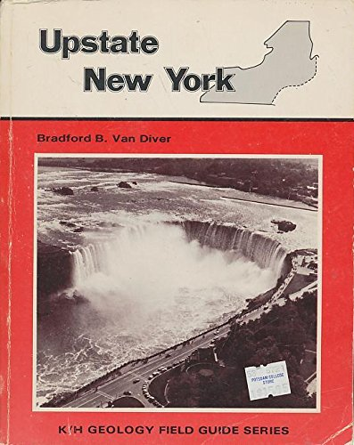 9780840322142: Upstate New York, Field Guide (K/H Geology Field Guide Series)