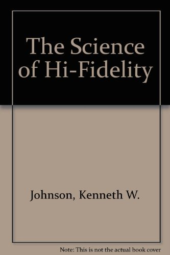 9780840322975: The Science of Hi-Fidelity