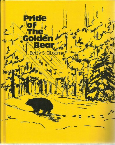 9780840323972: Pride of the Golden Bear