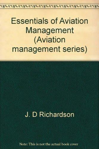 9780840324306: Essentials of aviation management (Aviation management series)
