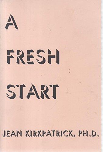 9780840324634: A fresh start