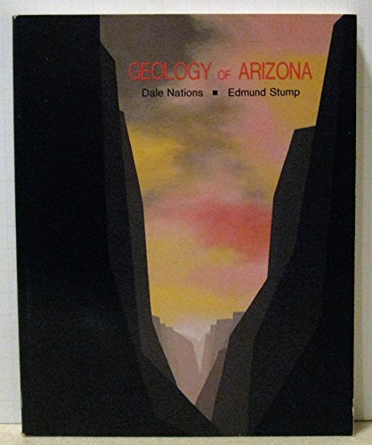 9780840324757: Geology of Arizona