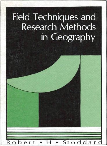 Field techniques and research methods in geography: Stoddard, Robert H