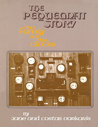 9780840326553: Pequegnat Story: The Family and the Clocks