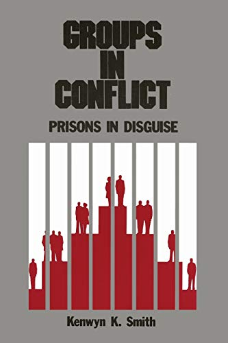Groups in Conflict: Prisons and Disguise