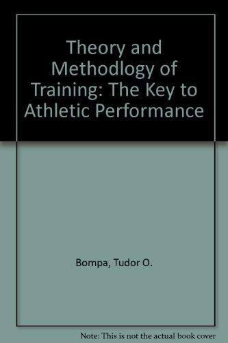 9780840329349: Theory and Methodlogy of Training: The Key to Athletic Performance