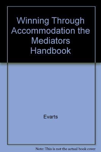 9780840331168: Winning Through Accommodation the Mediators Handbook