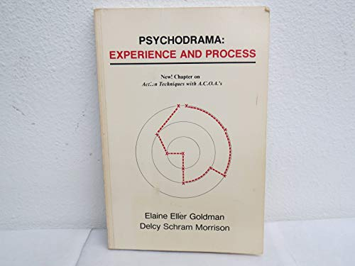 9780840333223: Psychodrama: Experience and Process