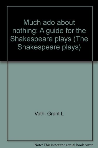 9780840334589: Much ado about nothing: A guide for the Shakespeare plays