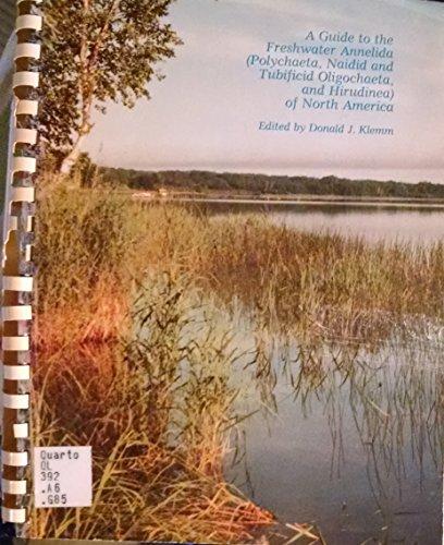 9780840335777: Guide to the Freshwater Annelida (Polychaeta, Naidid and Tubificid Oligochaeta, and Hirudinea of North America)