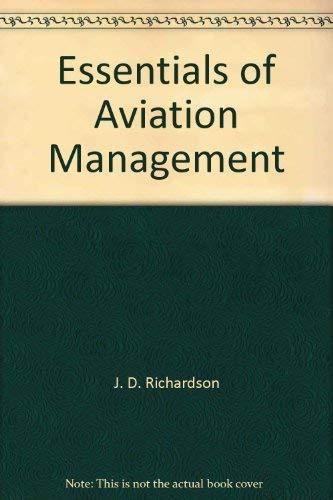 9780840336378: Essentials of aviation management (Aviation management series)
