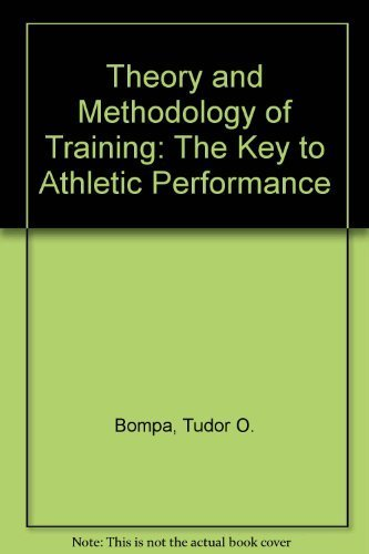 9780840340580: Theory and methodology of training: The key to athletic performance