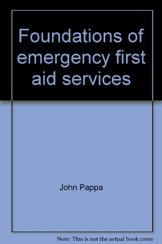 Foundations of emergency first aid services: Skill: Pappa, John