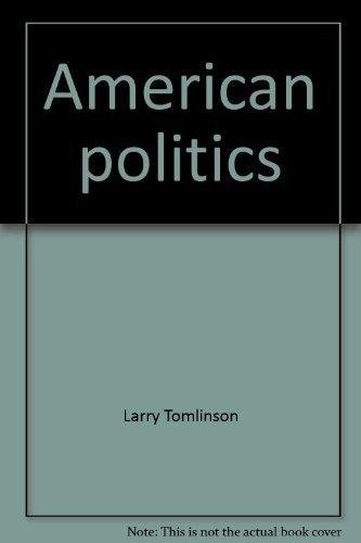9780840344113: American politics: An inquiry