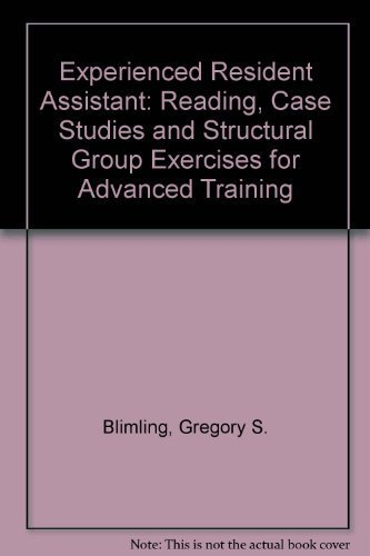 9780840344922: Experienced Resident Assistant: Reading, Case Studies and Structural Group Exercises for Advanced Training