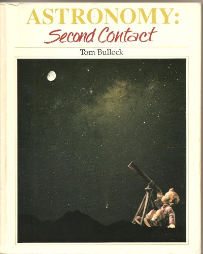 9780840345516: Astronomy: Second contact