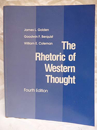 9780840345868: The Rhetoric of Western thought Edition: fourth [Paperback] by James Golden G...