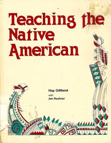 Teaching the native American: Gilliland, Hap