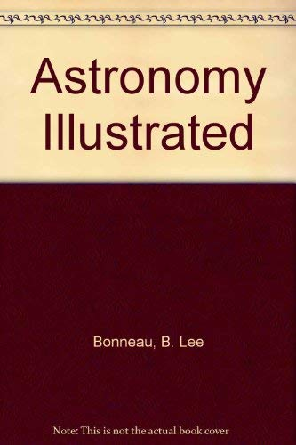 9780840348807: Astronomy Illustrated