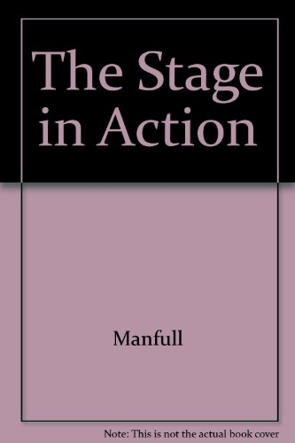 9780840350466: The Stage in Action