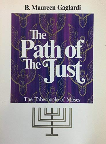 9780840350732: The Path of the Just: The Tabernacle of Moses