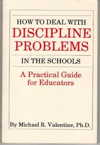 9780840353405: How To Deal With Discipline Problems in the Schools: A Practical Gude for Educators