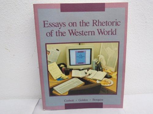 9780840356604: Essays on the Rhetoric of the Western World