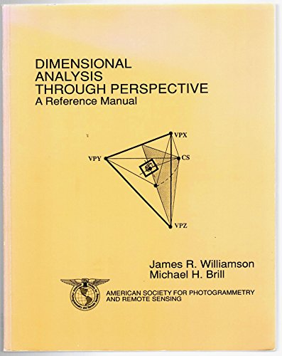 9780840356734: Dimensional Analysis Through Perspective: A Reference Manual