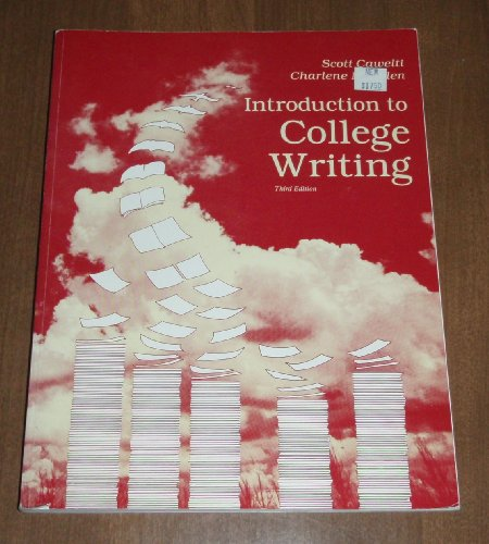 Introduction to College Writing: Cawelti, Eblen, Scott Cawelti