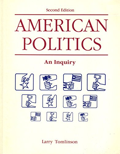9780840357373: American politics: An inquiry