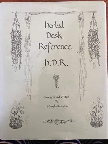 The Herbal Desk Reference: Montagna, F. Joseph