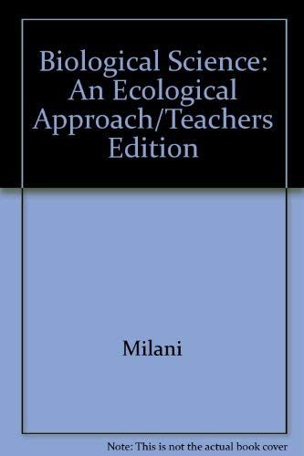 Biological Science: An Ecological Approach/Teachers Edition: Milani