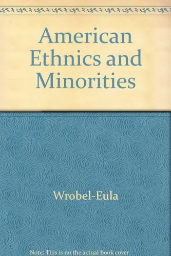American ethnics and minorities: Readings in ethnic history: n/a