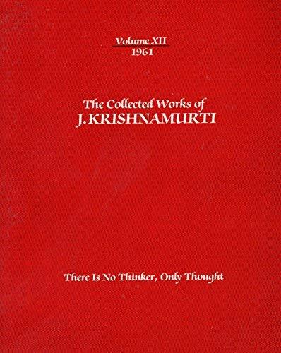 9780840362865: The Collected Works of J. Krishnamurti