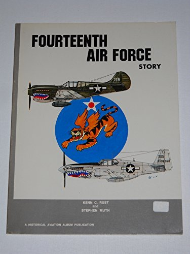 9780840363008: Fourteenth Air Force Story in World War II