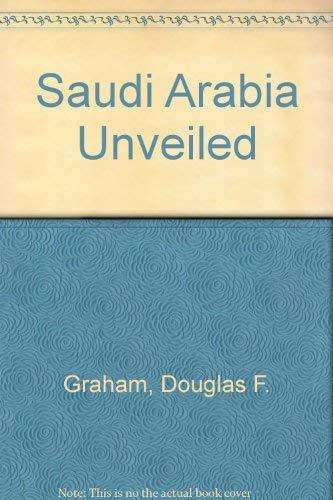 9780840364616: Saudi Arabia Unveiled