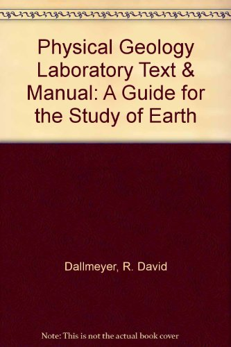 9780840365262: Physical Geology Laboratory Text & Manual: A Guide for the Study of Earth