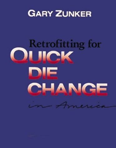 9780840365613: Retrofitting for Quick Die Change Systems in America