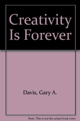 9780840366917: Creativity is forever